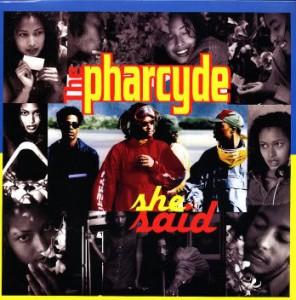 Pharcyde she said cover dilla remix