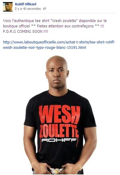 """Rohff con la camiseta oficial """"Wesh zoulette"""" disponible a la venta"""