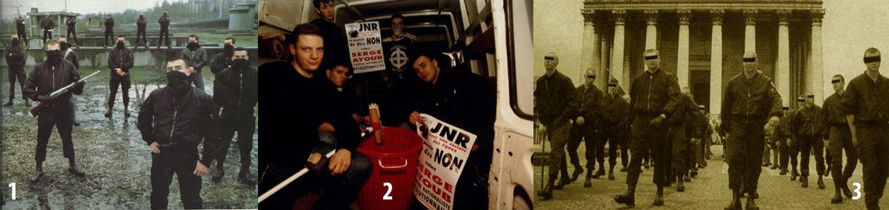 1. JNR armadas con Batskin en primer plano. 2. Pegada de carteles nocturna para la candidatura de Batskin por las JNR a las elecciones legislativas. 3. Desfile de las JNR como guardia de honor para el partido de Malliarakis para el 1 de mayo fascista de Le Pen.