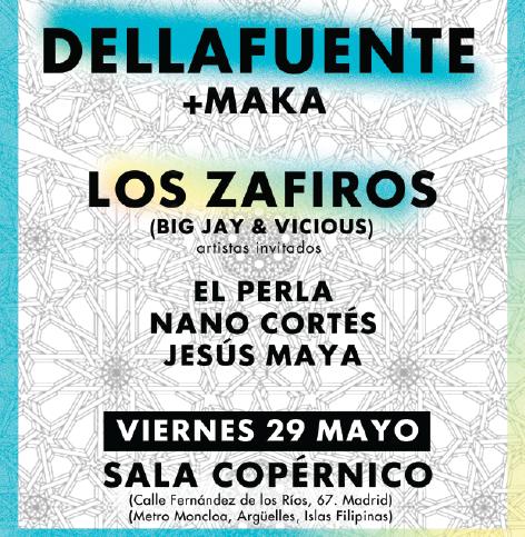 Cartel del concierto de Dellafuente, Maka y Los Zafiros en Madrid. Organiza La Tienda de las Gorras