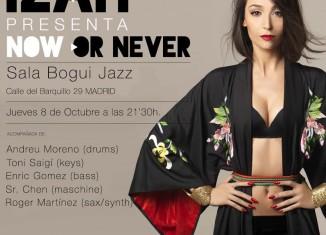 """Cartel de presentación de """"Now Or Never"""" de Izah en Madrid"""